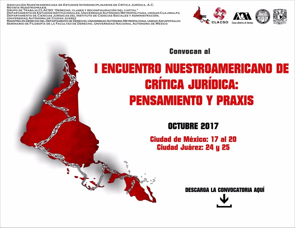 ENCUENTRO NUESTROAMERICANO DE CRÍTICA JURÍDICA. PENSAMIENTO Y PRAXIS. 2017. OCTUBRE