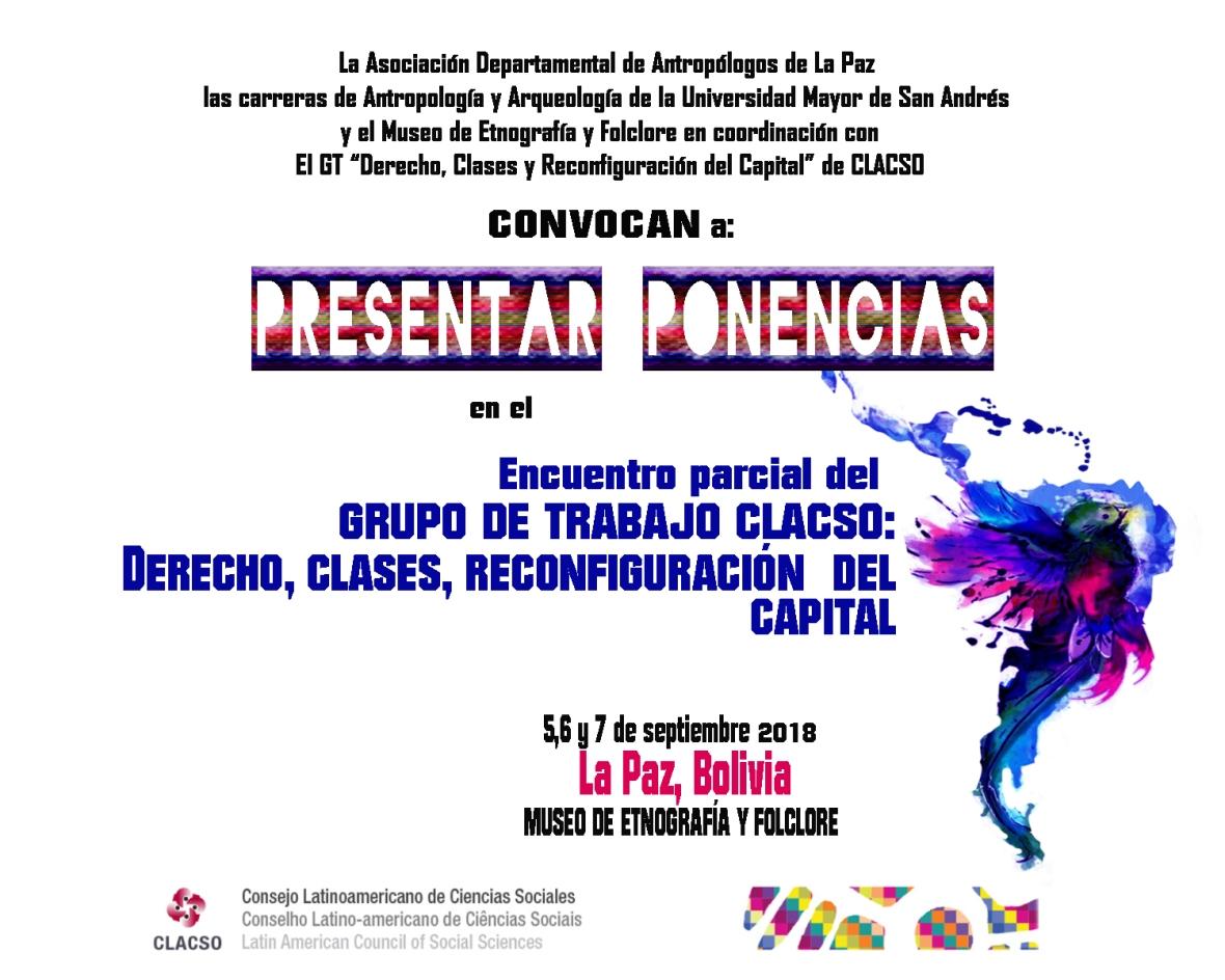 Mesas. bolivia. GT CLACSO. derecho, clases, reconfiguración del capital. 2018
