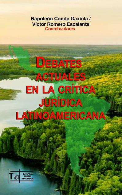Debates actuales en la Crítica Jurídica Latinoamericana