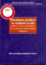 Pluralismo Jurídico. la realidad oculta