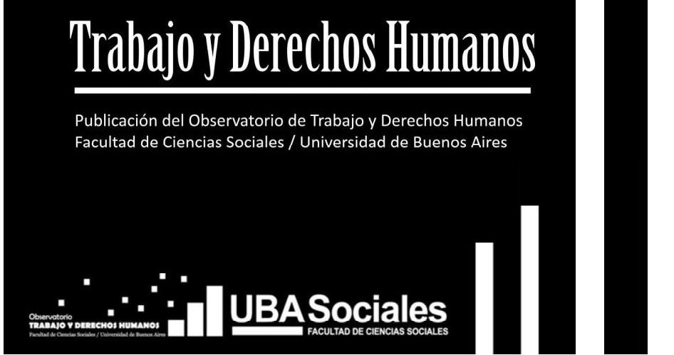 Trabajo y derechos humanos. Revista del observatorio trabajo y derechos humanos.1